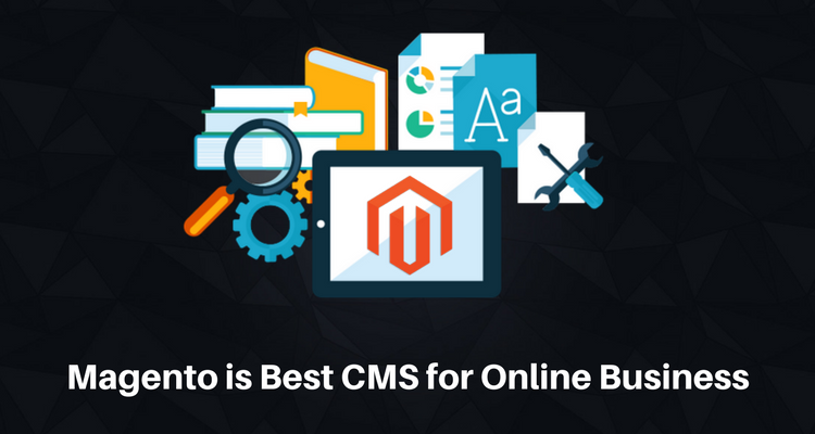Magento - The Best CMS Platform For E-Commerce Website
